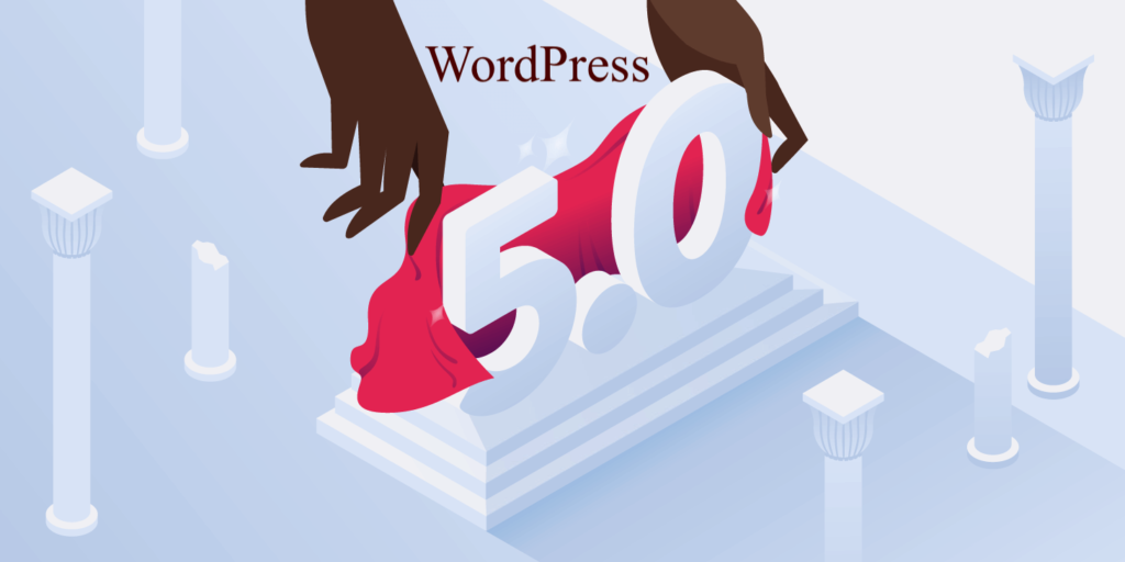 WordPress 5.0 Release: Major Changes and Adaptability 2