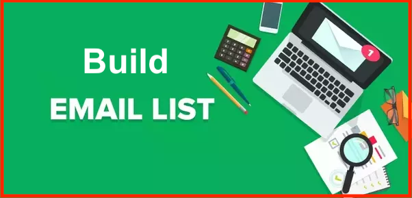 Why Should You Need to Build Your Email List 2